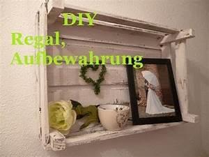 Aus Alt Mach Neu Ideen : diy regal aus alt mach neu deko idee aufbewahrung youtube ~ Markanthonyermac.com Haus und Dekorationen