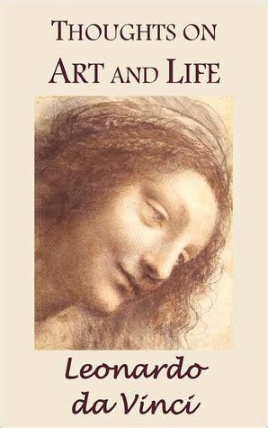Thoughts On Art And Life By Leonardo Da Vinci — Reviews