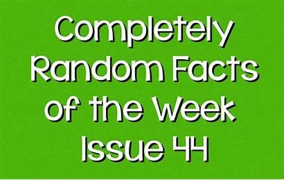 Random Facts Week Useless Fun Completely Weekly