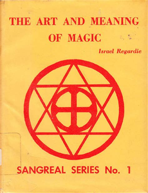 art  meaning  magic  israel regardie reviews discussion bookclubs lists