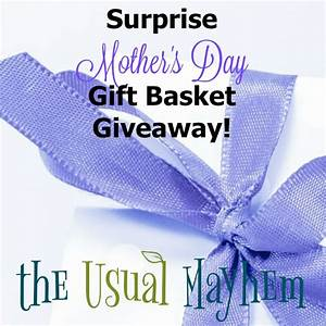 Surprise Mother's Day Gift Basket Giveaway! A collection ...