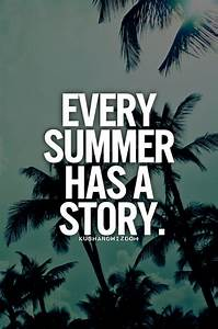 25+ best Summer quotes 2014 on Pinterest | Summer quotes ...
