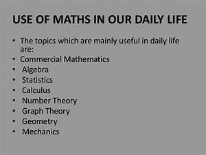 Mathematics in our daily life