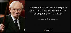 400 QUOTES BY GORDON B. HINCKLEY [PAGE - 2] | A-Z Quotes