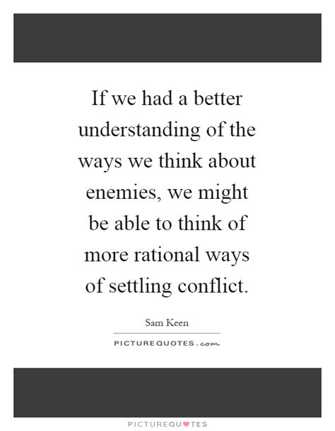 If We Had A Better Understanding Of The Ways We Think