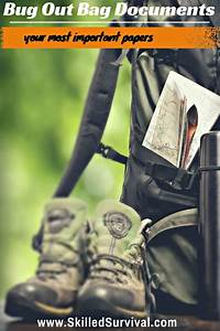 bug out bag documents the most important papers for surviving With bug out bag documents