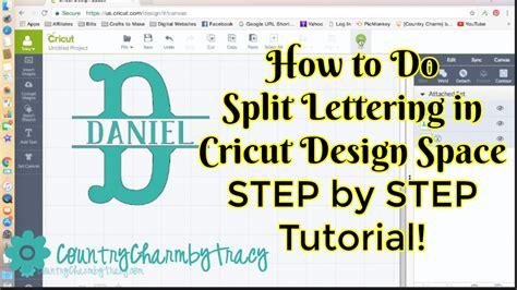split lettering  cricut design space step  step tutorial youtube