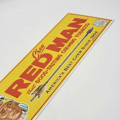 Red Man Chewing Tobacco Sign, with embossed aluminum shows ...