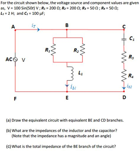 Solved For The Circuit Shown Below Voltage Source