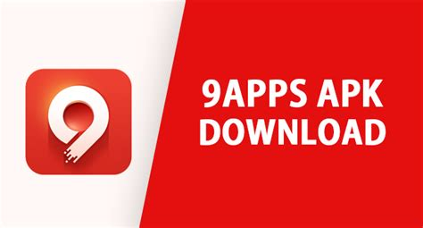 9apps Apk Download Latest V3.0.6.2 For Android And Windows Pc