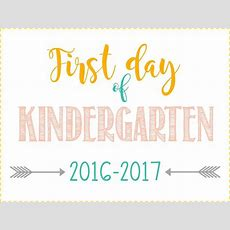 First Day Of School Signs Free Printables *preschool 12th Grade