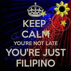 keep calm you&#... Half Filipino Quotes