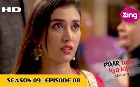 pyaar tune kya kiya season  episode guide