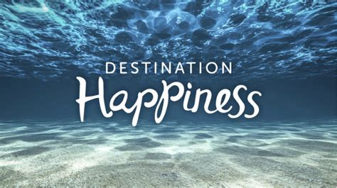 destination happiness chris mackey
