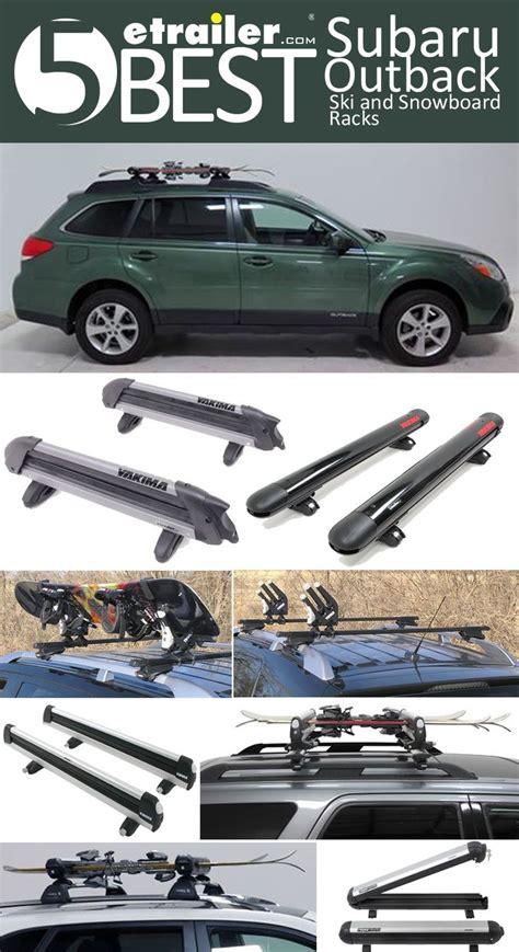 Subaru Snowboard Rack by Here Are The 5 Best Subaru Wagon Ski And Snowboard Racks
