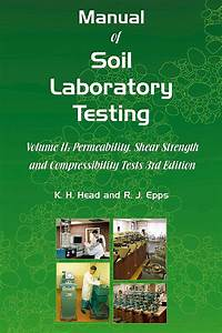 Manual Of Soil Laboratory Testing Vol Ii  Roger Epps And K