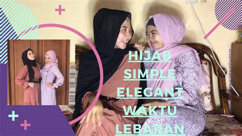 Tutorial hijab simple buat lebaran YouTube