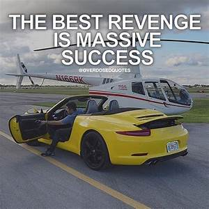 The Best Revenge Is Massive Success Pictures, Photos, and ...