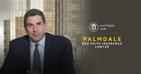 Do not let another day pass without seeking legal help from an insurance lawyer. Palmdale Bad Faith Insurance Lawyer   FREE CONSULTATION