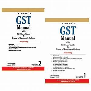 Taxmann U0026 39 S Gst Manual With Gst Law Guide  U0026 Digest Of
