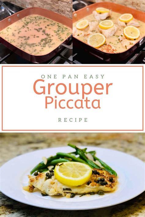 grouper piccata recipes sauce fillet recipe