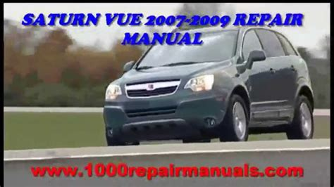 car repair manuals online free 2007 saturn relay free book repair manuals saturn vue 2007 2008 2009 repair manual download youtube