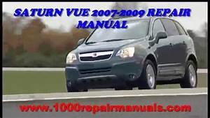 Saturn Vue 2007 2008 2009 Repair Manual Download
