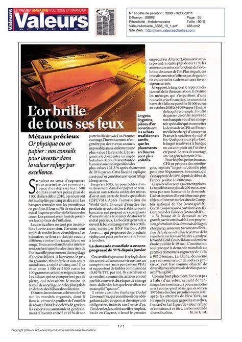 Comptoir De L Or Strasbourg by Le Magazine Valeurs Actuelles Parle De Comptoir National