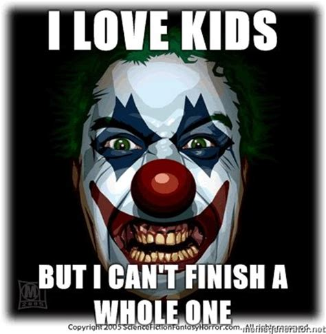 Scary Clown Meme - creepy clown memes image memes at relatably com