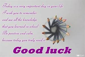 Good Luck Messages for Exam - Txts.ms