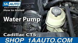 How To Install Replace Water Pump 2 8l 2003-10 Cadillac Cts