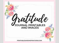 Gratitude Journal Printables And Images Printables and