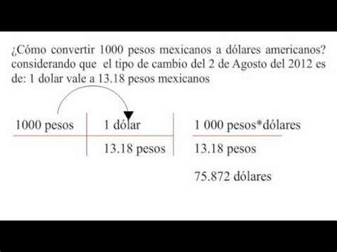 como convertir pesos mexicanos  dolares americanos