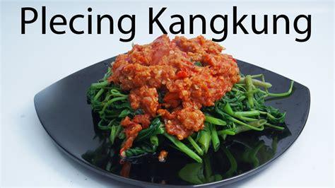 memasak plecing kangkung youtube