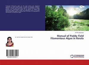 Manual Of Paddy Field Filamentous Algae In Kerala  978