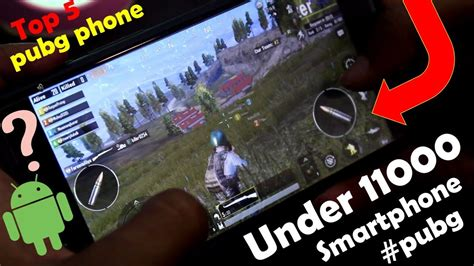 top 5 best smartphones for pubg high graphic gaming phone 11000 pubg mobile