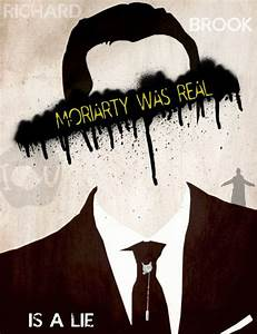 QuotMoriarty Was Realquot Sherlock BBC Fan Art Poster My Design