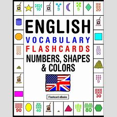 English Vocabulary Flashcards Numbers, Shapes & Colors Ebook By Flashcard Ebooks