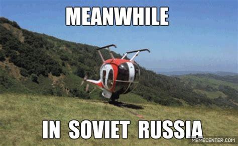 In Soviet Russia Memes - image gallery in soviet russia meme