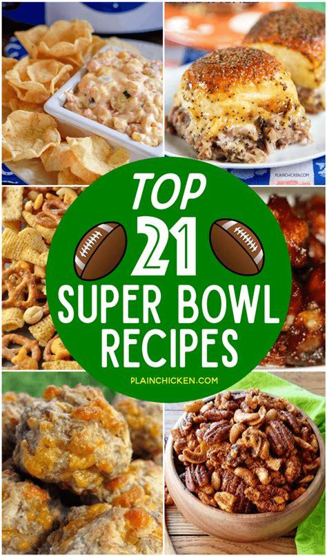 best superbowl recipes top 21 super bowl recipes plain chicken