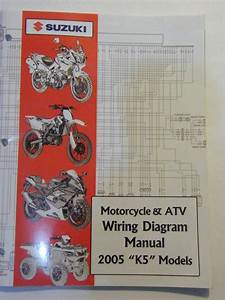 Sell New 2005 Suzuki Motorcycle  U0026 Atv Wiring Diagram K5 Models Manual Motorcycle In Me To You
