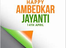 Ambedkar Jayanti in 20192020 When, Where, Why, How is