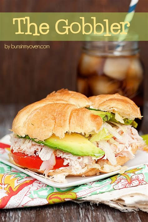 thanksgiving sandwich recipe the gobbler buns in my oven