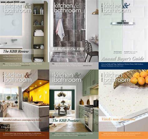 kitchen collection magazine kitchen bathroom journal 2016 year issues