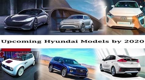 upcoming hyundai models