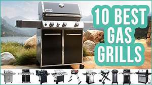Bester Gasgrill 2018 : the best gas grills 2018 2019 on the market today electric grill reviews ~ A.2002-acura-tl-radio.info Haus und Dekorationen