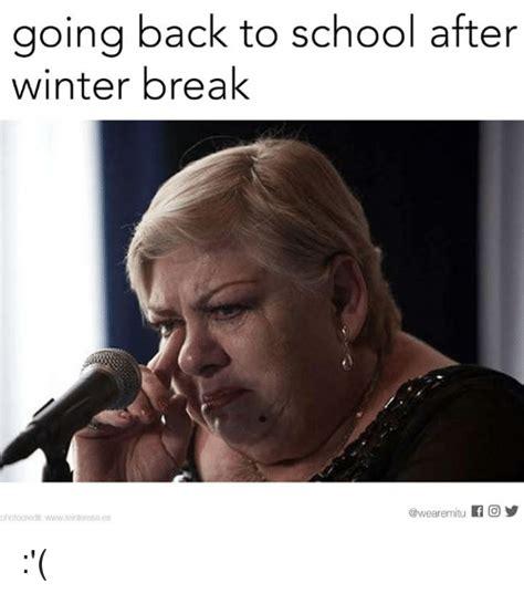 Winter Break Meme - winter break meme 28 images teacher humor archives classroom connection winter break meme