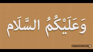 How to pronounce Walaikum Assalam in Arabic | وعليكم ...