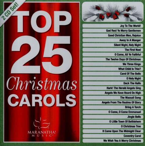 maranatha christmas top 25 christmas carols maranatha
