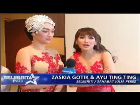 Nikita Mirzani Dikeroyok Julia Perez Ayu Ting